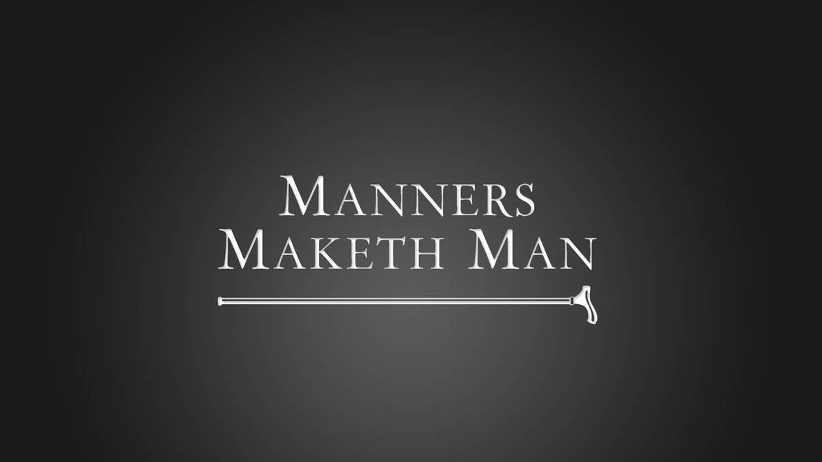 manner maketh man